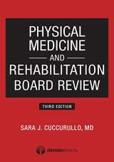 9781620700396-1620700395-Physical Medicine and Rehabilitation Board Review, Third Edition