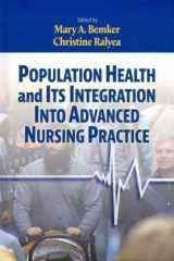 9781605953922-160595392X-Population Health and Its Integration into Advanced Nursing Practice