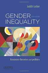 9780199859085-0199859086-Gender Inequality: Feminist Theories and Politics