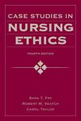 9780763780319-0763780316-Case Studies in Nursing Ethics (Fry, Case Studies in Nursing Ethics)