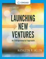 9780357039175-0357039173-Launching New Ventures: An Entrepreneurial Approach