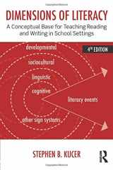 9780415826464-0415826462-Dimensions of Literacy: A Conceptual Base for Teaching Reading and Writing in School Settings