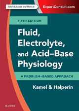 9780323355155-0323355153-Fluid, Electrolyte and Acid-Base Physiology: A Problem-Based Approach