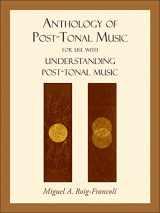 9780073325026-0073325023-Anthology of Post-Tonal Music
