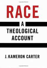 9780195152791-0195152794-Race: A Theological Account