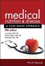 9781118652435-1118652436-Medical Nutrition and Disease: A Case-Based Approach