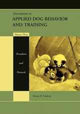 9780813807386-0813807387-Handbook of Applied Dog Behavior and Training, Vol. 3: Procedures and Protocols