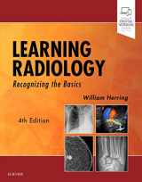 9780323567299-0323567290-Learning Radiology: Recognizing the Basics