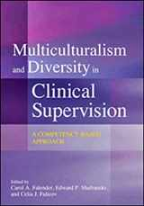 9781433816857-1433816857-Multiculturalism and Diversity in Clinical Supervision: A Competency-Based Approach