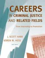 9780495600329-0495600326-Careers in Criminal Justice and Related Fields: From Internship to Promotion