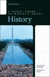 9780321953292-0321953290-Short Guide to Writing about History, A (Short Guides)