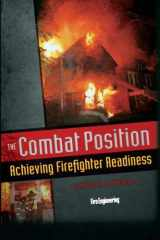 9781593702496-1593702493-The Combat Position: Achieving Firefighter Readiness