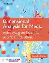9781284172911-1284172910-Dimensional Analysis for Meds: Refocusing on Essential Metric Calculations