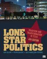 9781544316260-1544316267-Lone Star Politics: Tradition and Transformation in Texas