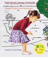 9781319058388-1319058388-Loose-leaf Version for Developing Person Through Childhood and Adolescence