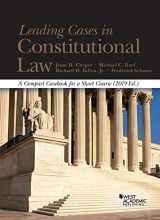 9781684672745-1684672740-Leading Cases in Constitutional Law, A Compact Casebook for a Short Course, 2019 (American Casebook Series)