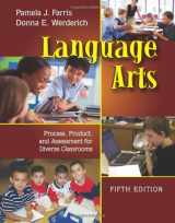 9781577666837-1577666836-Language Arts: Process, Product, and Assessment for Diverse Classrooms