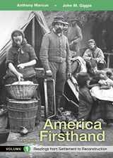 9781319029661-1319029663-America Firsthand, Volume 1: Readings from Settlement to Reconstruction