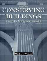 9780471509448-0471509442-Conserving Buildings: Guide to Techniques and Materials, Revised Edition