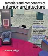 9780132769150-0132769158-Materials and Components of Interior Architecture (Fashion Series)