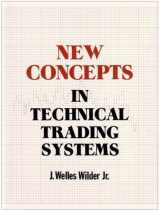 9780894590276-0894590278-New Concepts in Technical Trading Systems