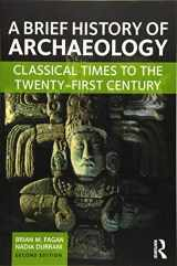9781138657076-1138657077-A Brief History of Archaeology: Classical Times to the Twenty-First Century