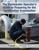9781572783331-1572783338-The Wastewater Operator's Guide to Preparing for the Certification Examination