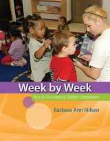 9781133605577-1133605575-Week by Week: Plans for Documenting Children's Development