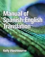 9780131592971-0131592971-Manual of Spanish-English Translation