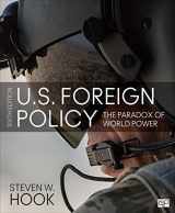 9781506396910-1506396917-U.S. Foreign Policy: The Paradox of World Power