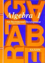 9781565771345-1565771346-Algebra 1: An Incremental Development, 3rd Edition (Saxon Algebra 1)