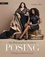 9781681981949-1681981947-The Photographer's Guide to Posing: Techniques to Flatter Everyone