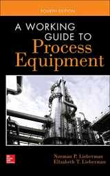 9780071828062-0071828060-A Working Guide to Process Equipment, Fourth Edition