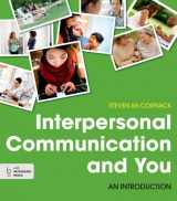 9781457662539-1457662531-Interpersonal Communication and You: An Introduction