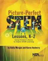 9781681403281-1681403285-Picture-Perfect STEM Lessons, K 2: Using Children s Books to Inspire STEM Learning - PB422X1
