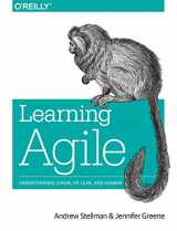 9781449331924-1449331920-Learning Agile: Understanding Scrum, XP, Lean, and Kanban