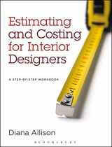 9781609015190-1609015193-Estimating and Costing for Interior Designers: A Step-by-Step Workbook