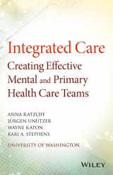9781118900024-1118900022-Integrated Care: Creating Effective Mental and Primary Health Care Teams
