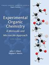 9781305080461-1305080467-Experimental Organic Chemistry: A Miniscale & Microscale Approach (Cengage Learning Laboratory Series for Organic Chemistry)