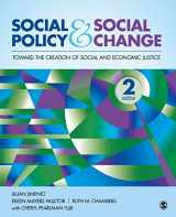 9781452268330-1452268339-Social Policy and Social Change: Toward the Creation of Social and Economic Justice