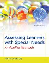 9780133846591-0133846598-Assessing Learners with Special Needs: An Applied Approach, Enhanced Pearson eText with Loose-Leaf Version -- Access Card Package