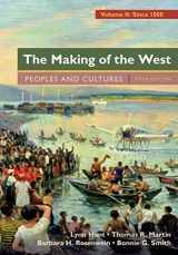 9781457681530-1457681536-The Making of the West, Volume 2: Since 1500: Peoples and Cultures