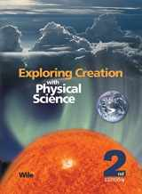 9781932012774-193201277X-Exploring Creation with Physical Science 2nd Edition, Textbook