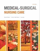 9780133389784-0133389782-Medical-Surgical Nursing Care (4th Edition) (Burke, Medical-Surgical Nursing Care)