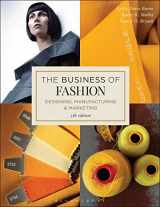 9781501315213-1501315218-The Business of Fashion: Designing, Manufacturing, and Marketing