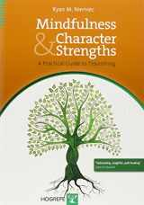 9780889373761-0889373760-Mindfulness and Character Strengths: A Practical Guide to Flourishing
