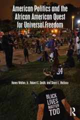9781138658141-1138658146-American Politics and the African American Quest for Universal Freedom