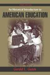 9781577667520-1577667522-An Historical Introduction to American Education
