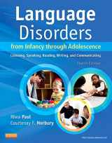 9780323071840-0323071848-Language Disorders from Infancy through Adolescence: Listening, Speaking, Reading, Writing, and Communicating