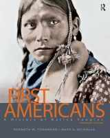 9780132069489-0132069482-First Americans: A History of Native Peoples, Combined Volume
